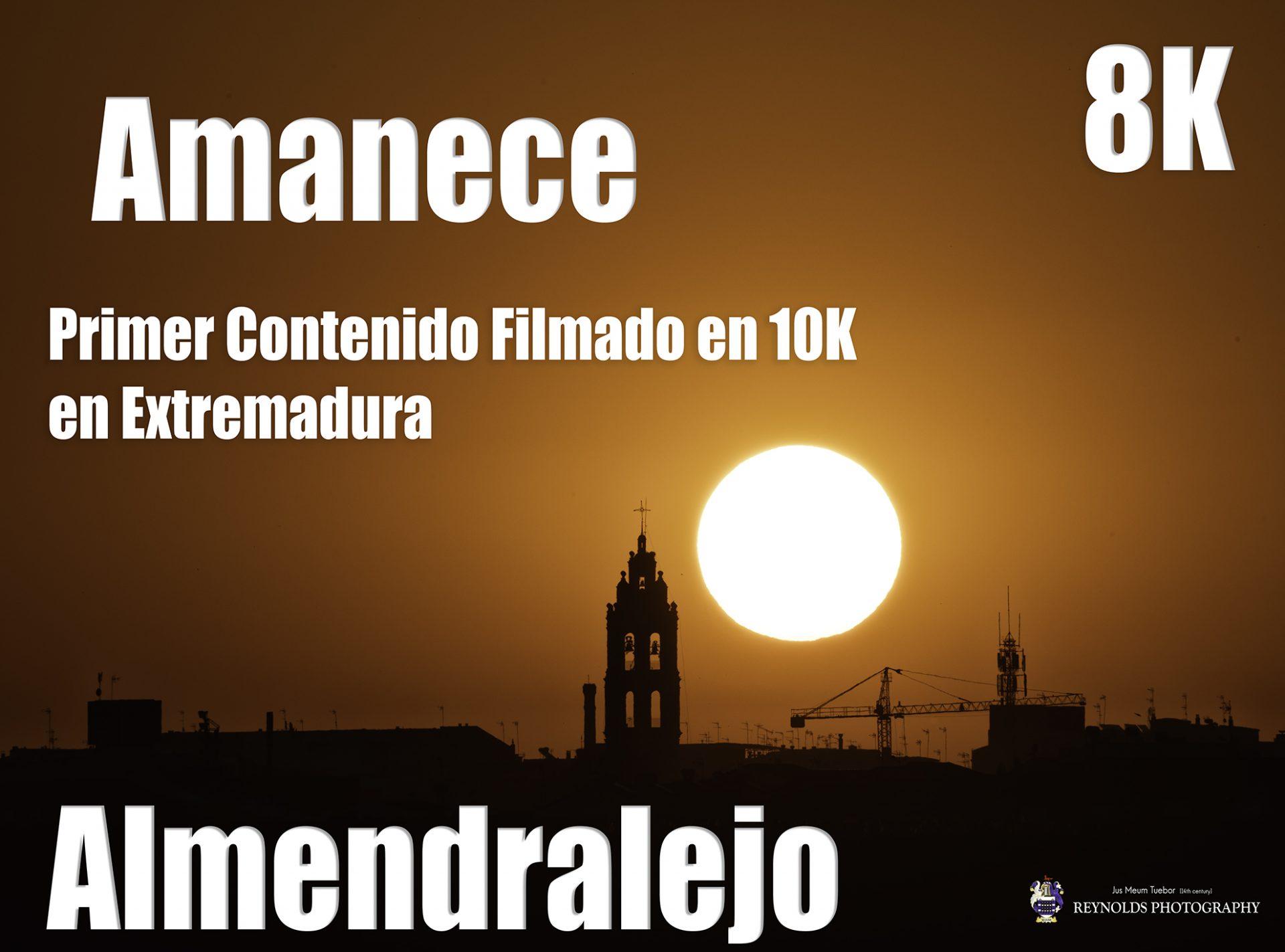Almendralejo, Amanece 8K Timelapse. Primer contenido en 8K de Extremadura.